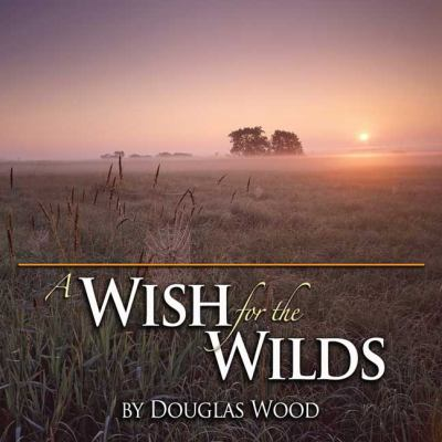 A Wish for the Wilds 9780971997141