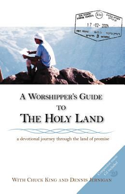 A Worshipper's Guide to the Holy Land 9780976556343