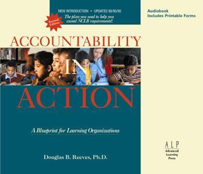 Accountability in Action--7 CD Set: A Blueprint for Learning Organizations 9780974734354