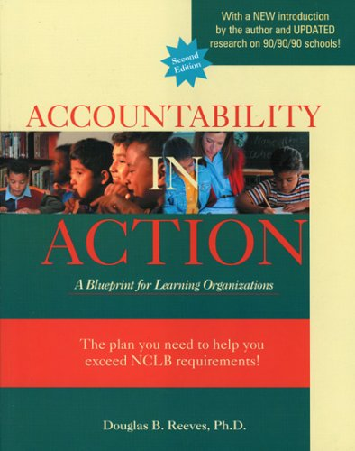 Accountability in Action, 2nd Ed.: A Blueprint for Learning Organizations