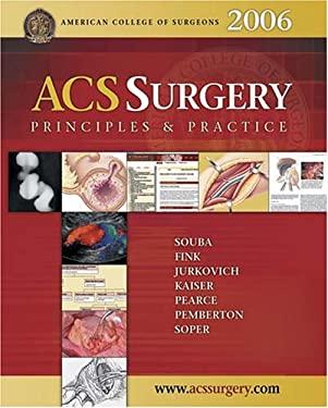 Acs Surgery 2006: Principles & Practice 9780974832791