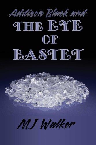 Addison Black and the Eye of Bastet 9780979412028