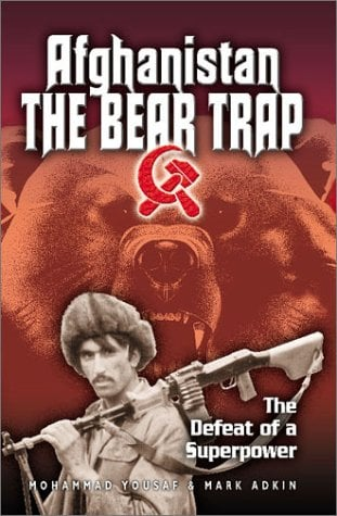 Afghanistan- The Bear Trap: The Defeat of a Superpower 9780971170926