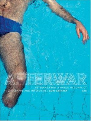 Afterwar: Veterans from a World in Conflict 9780970576873