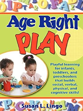 Age-Right Play 9780976069645