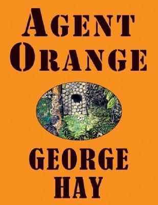 Agent Orange 9780974092607