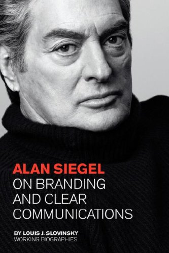 Alan Siegel: On Branding and Clear Communications (Large Edition) 9780979076640