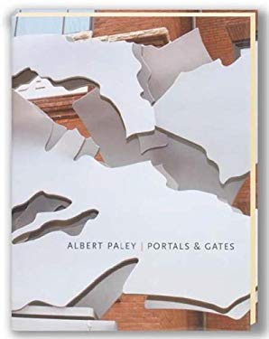 Albert Paley - Portals & Gates 9780979811104