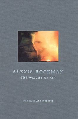 Alexis Rockman: The Weight of Air 9780976159360