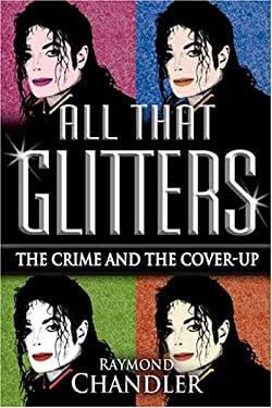 All That Glitters: The Crime and the Cover-Up 9780975914724