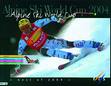 Alpine Ski World Cup: Best of 2004 9780974625430
