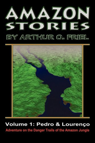 Amazon Stories: Vol. 1: Pedro & Loureno 9780978683689