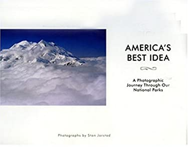 America's Best Idea: A Photographic Journey Through Our National Parks 9780978710118