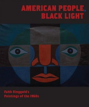 American People, Black Light: Faith Ringgold's Paintings of the 1960s 9780979562938
