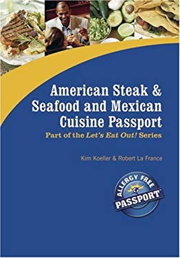 American Steak, Seafood and Mexican Cuisine Passport 9780976484516