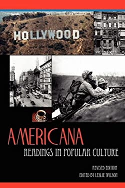 Americana: Readings in Popular Culture, Revised Edition 9780978904180