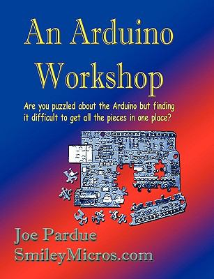 An Arduino Workshop 9780976682226
