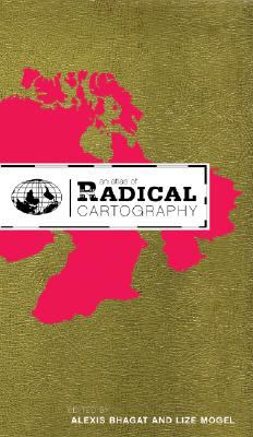 An Atlas of Radical Cartography 9780979137723