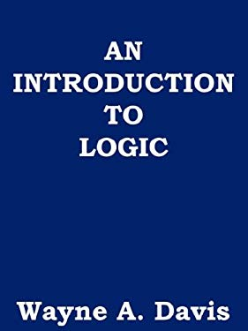 An Introduction to Logic 9780978544515