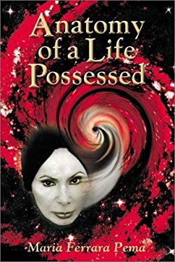 Anatomy of a Life Possessed 9780971922150