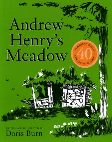 Andrew Henry's Meadow 9780970739926