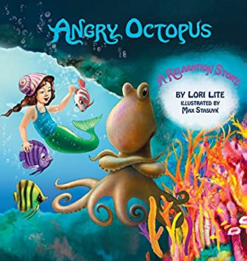 Angry Octopus: An Anger Management Story Introducing Active Progressive Muscular Relaxation and Deep Breathing. 9780978778170
