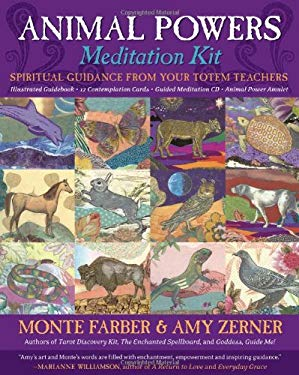 Animal Powers Meditation Kit: Spiritual Guidance from Your Totem Teachers [With 12 Contemplation Cards and Animal Power Amulet and Guided Meditation C 9780978696825