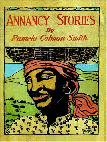 Annancy Stories by Pamela Colman Smith 9780976961222