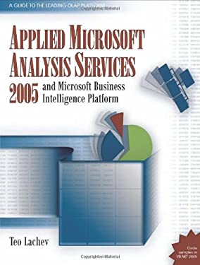 Applied Microsoft Analysis Services 2005: And Microsoft Business Intelligence Platform 9780976635307