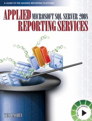 Applied Microsoft SQL Server 2008 Reporting Services 9780976635314
