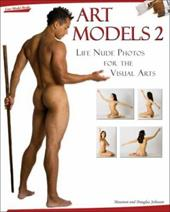 Art Models 2: Life Nude Photos for the Visual Arts [With CDROM] 4348090