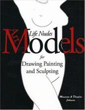 Art Models: Life Nudes for Drawing, Painting, and Sculpting 4348086