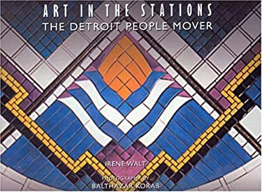 Art in the Stations: The Detroit People Mover 9780974539201