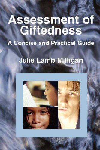 Assessment of Giftedness: A Concise and Practical Guide 9780979097263