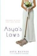 Asya's Laws: Lessons in Love Lost and Found 9780976386827