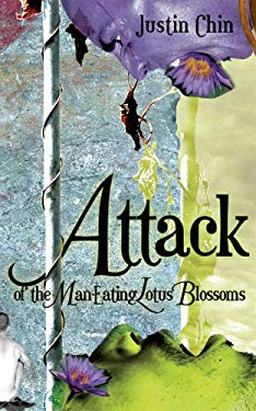 Attack of the Man-Eating Lotus Blossoms 9780974638881