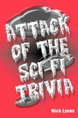 Attack of the Sci-Fi Trivia 9780979371639