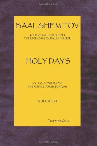 Baal Shem Tov Holy Days