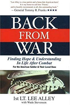 Back from War: Finding Hope and Understanding in Life After Combat 9780976732945