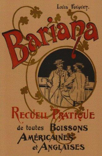 Bariana: Recueil Pratique de Toutes Boissons Amricaines Et Anglaises 9780976093749