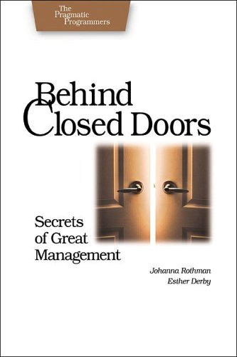 Behind Closed Doors: Secrets of Great Management 9780976694021