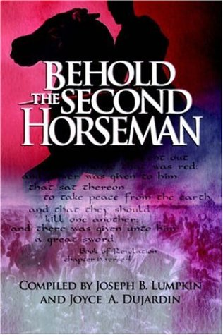 Behold the Second Horseman 9780976099284