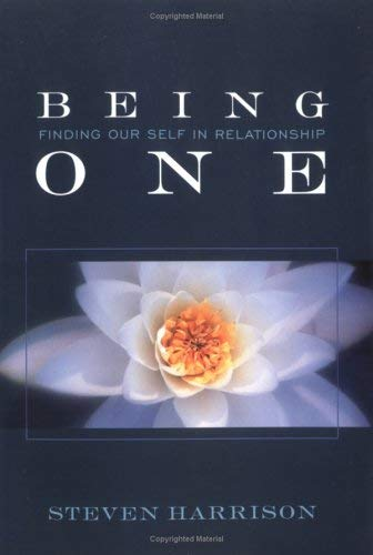 Being One: Finding Our Self in Relationship 9780971078659