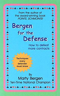 Bergen for the Defense: How to Defeat More Contracts 9780974471433