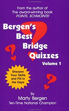 Bergen's Best Bridge Quizzes: Volume 1 9780974471402