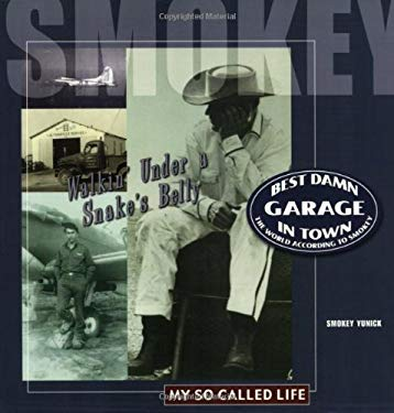 Best Damn Garage in Town: The World According to Smokey 9780971146938