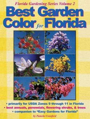 Best Garden Color for Florida 9780971222014