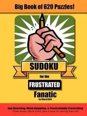 Big Book of 620 Sudoku Puzzles for the Frustrated Fanatic 9780972176422