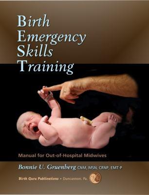 Birth Emergency Skills Training 9780979002007