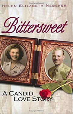 Bittersweet: A Candid Love Story 9780976222484